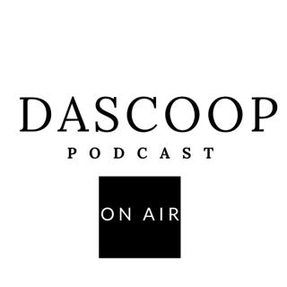 Dascoop Podcast's Avatar