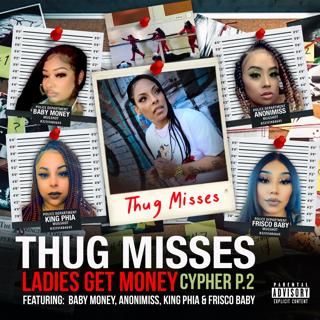 Thug Misses - the CYPHER Pt. 2's Avatar