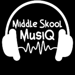 Middle Skool MusiQ's Avatar